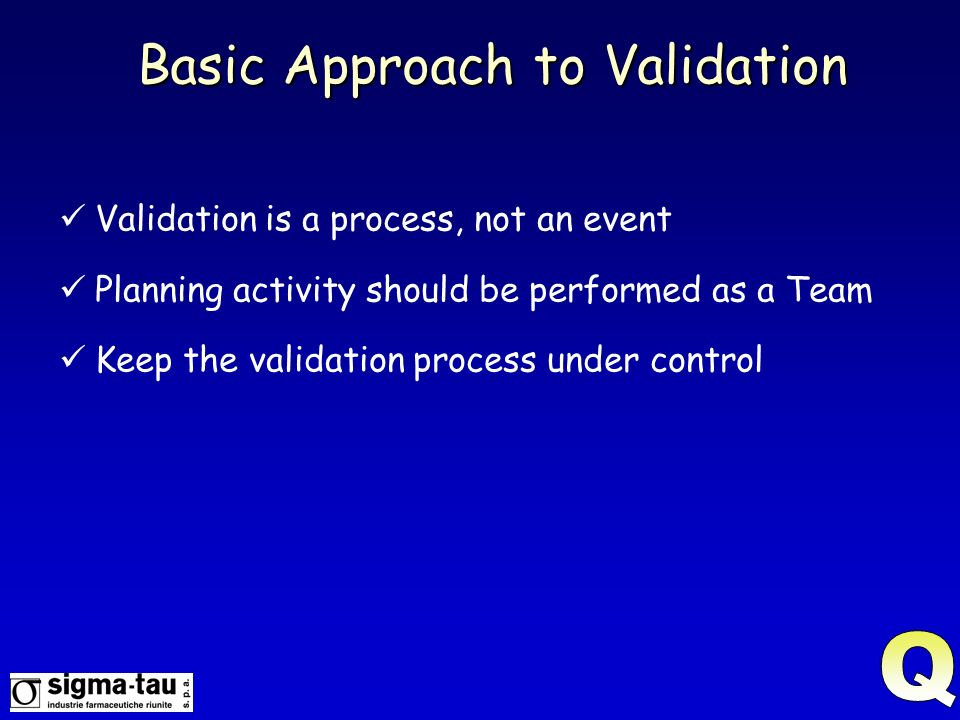 Basic Approach to Validation