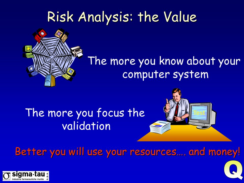 Risk Analysis: the Value