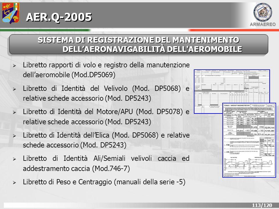 AER.Q-2005 SISTEMA DI REGISTRAZIONE DEL MANTENIMENTO DELL'AERONAVIGABILITÀ DELL AEROMOBILE.