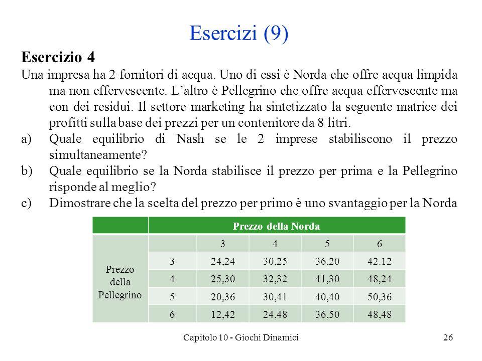 Esercizi (9) Esercizio 4.