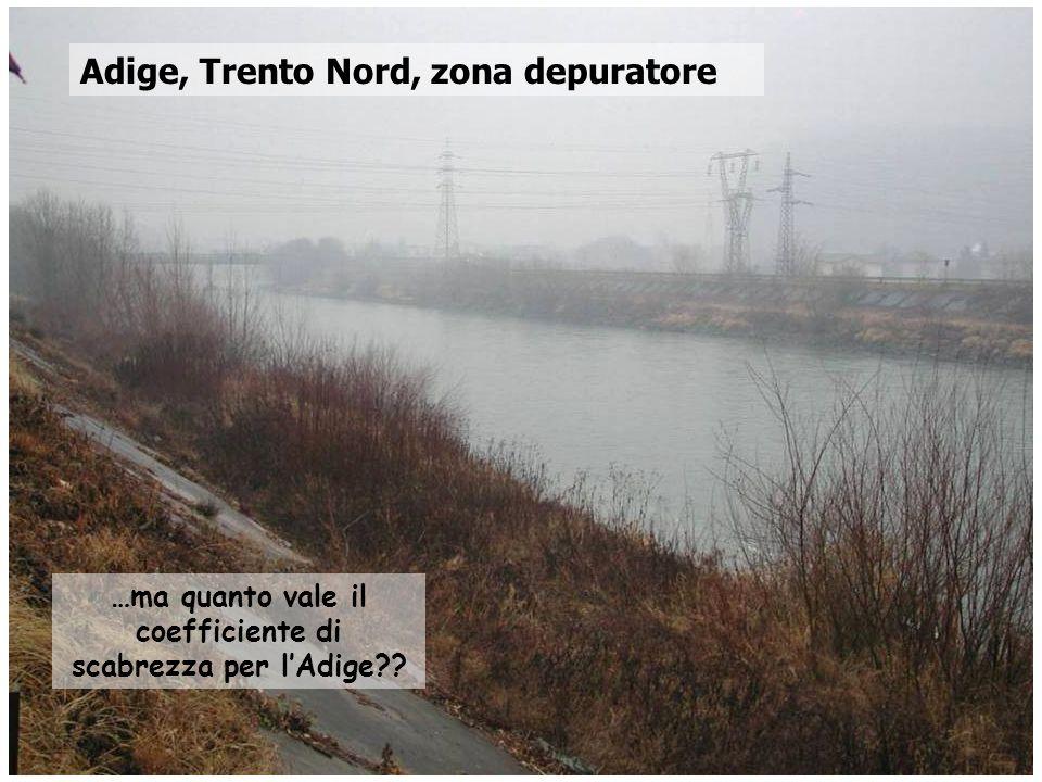…ma quanto vale il coefficiente di scabrezza per l'Adige
