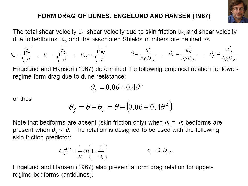 FORM DRAG OF DUNES: ENGELUND AND HANSEN (1967)
