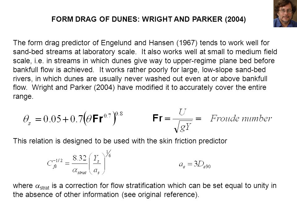 FORM DRAG OF DUNES: WRIGHT AND PARKER (2004)