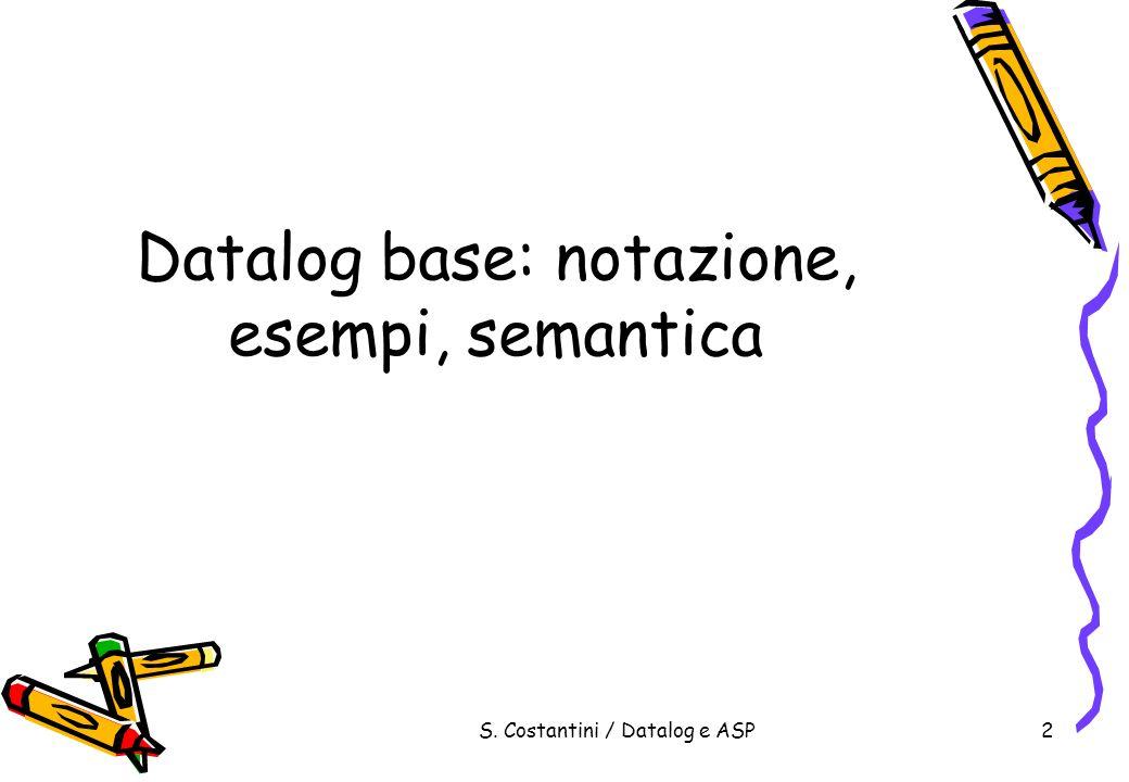 Datalog base: notazione, esempi, semantica