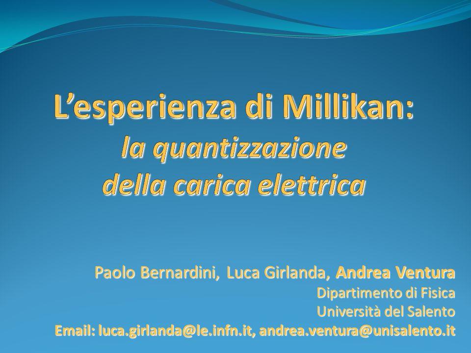 L'esperienza di Millikan: la quantizzazione della carica elettrica