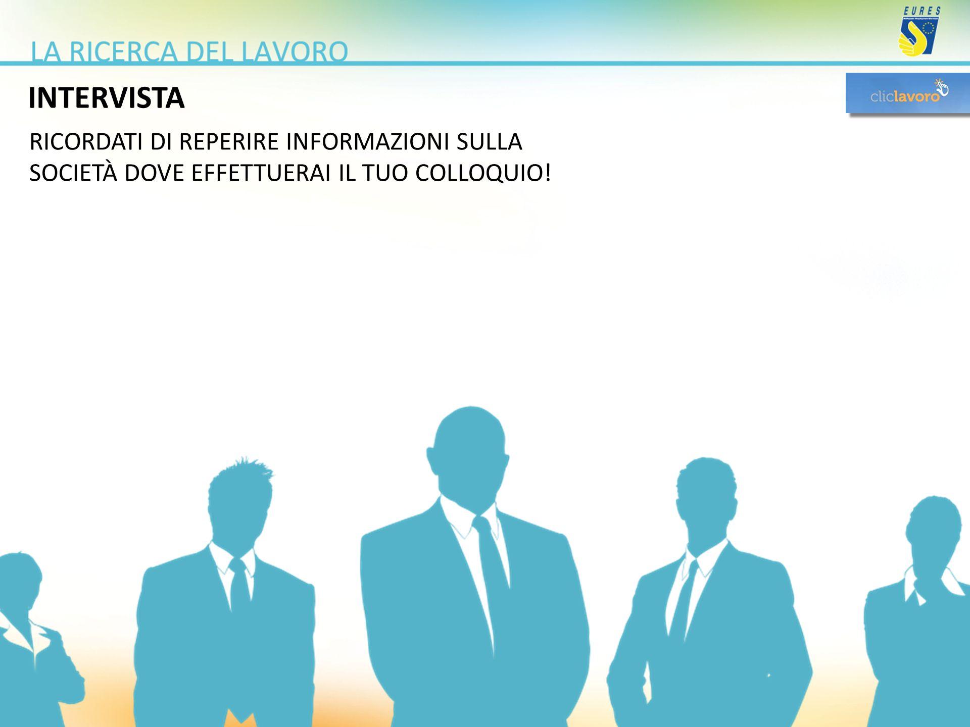 INTERVISTA RICORDATI DI REPERIRE INFORMAZIONI SULLA
