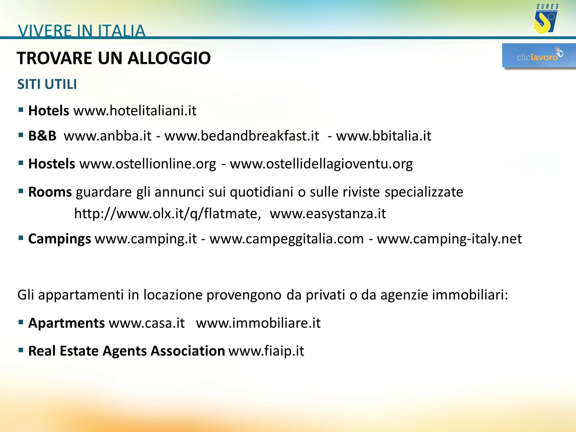 TROVARE UN ALLOGGIO SITI UTILI Hotels www.hotelitaliani.it