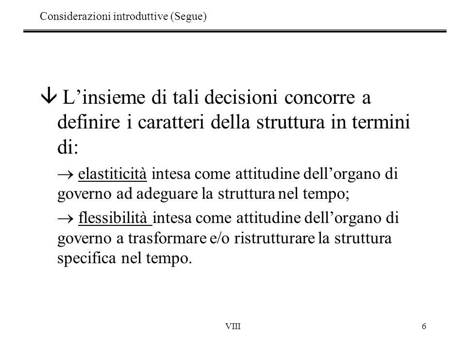 Considerazioni introduttive (Segue)