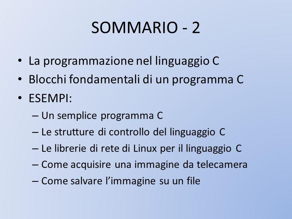 SOMMARIO - 2 La programmazione nel linguaggio C