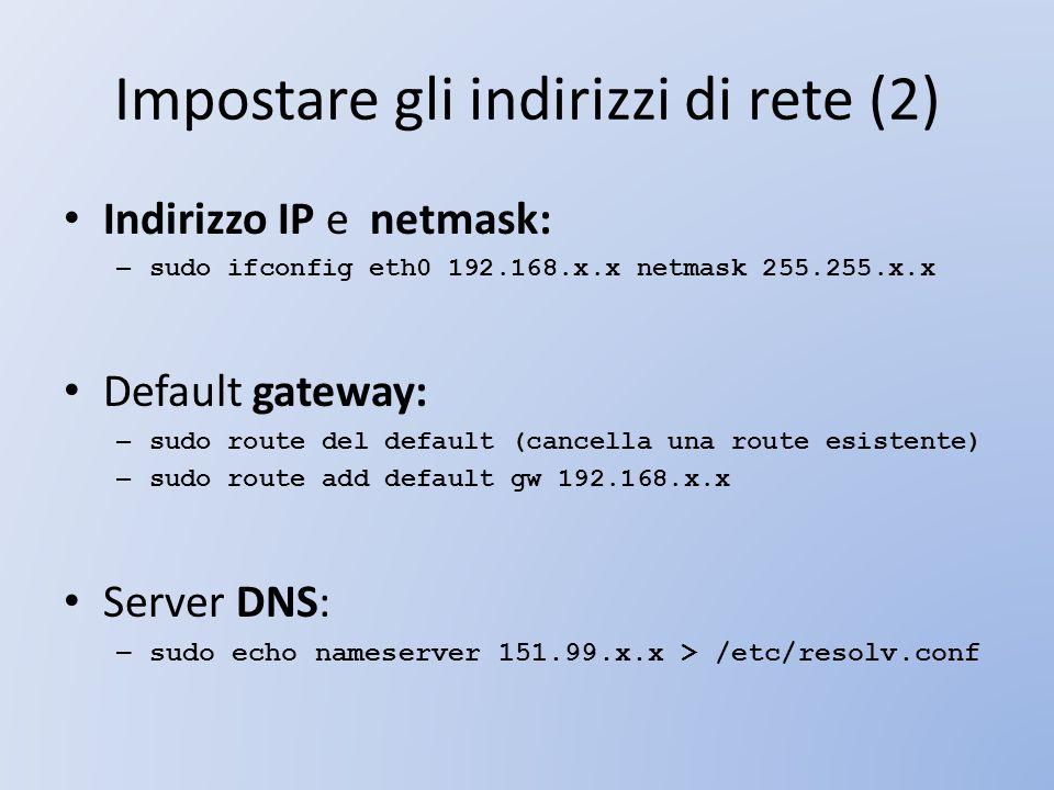 Impostare gli indirizzi di rete (2)