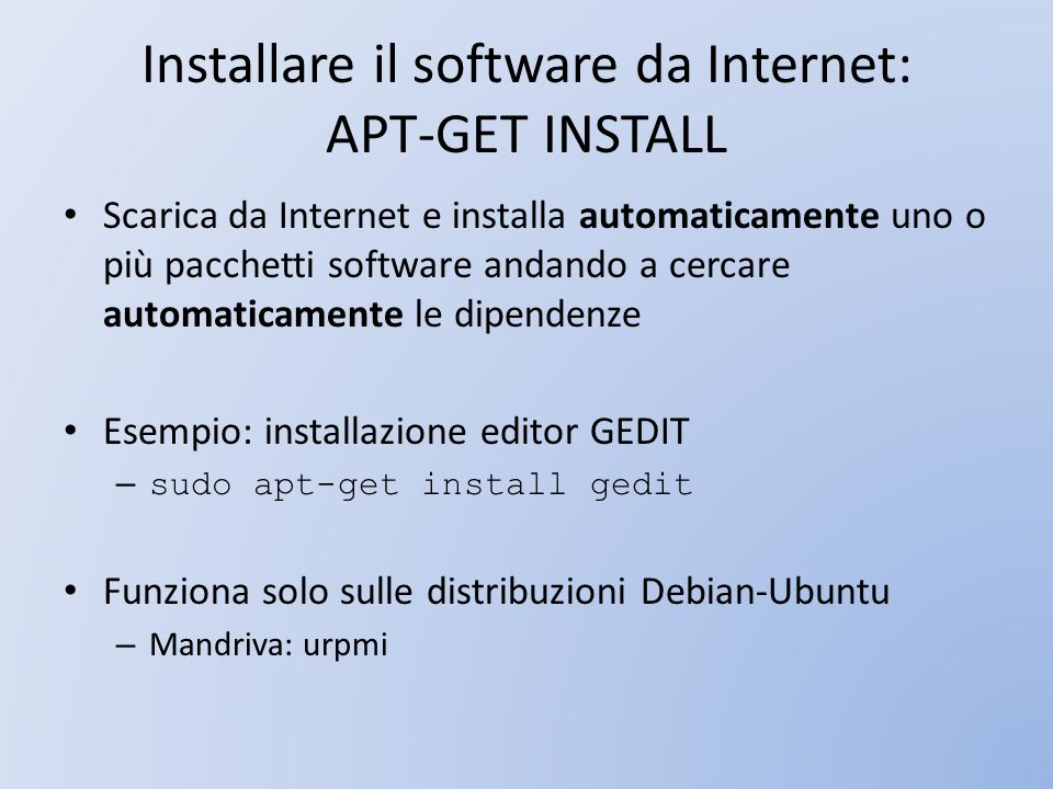 Installare il software da Internet: APT-GET INSTALL