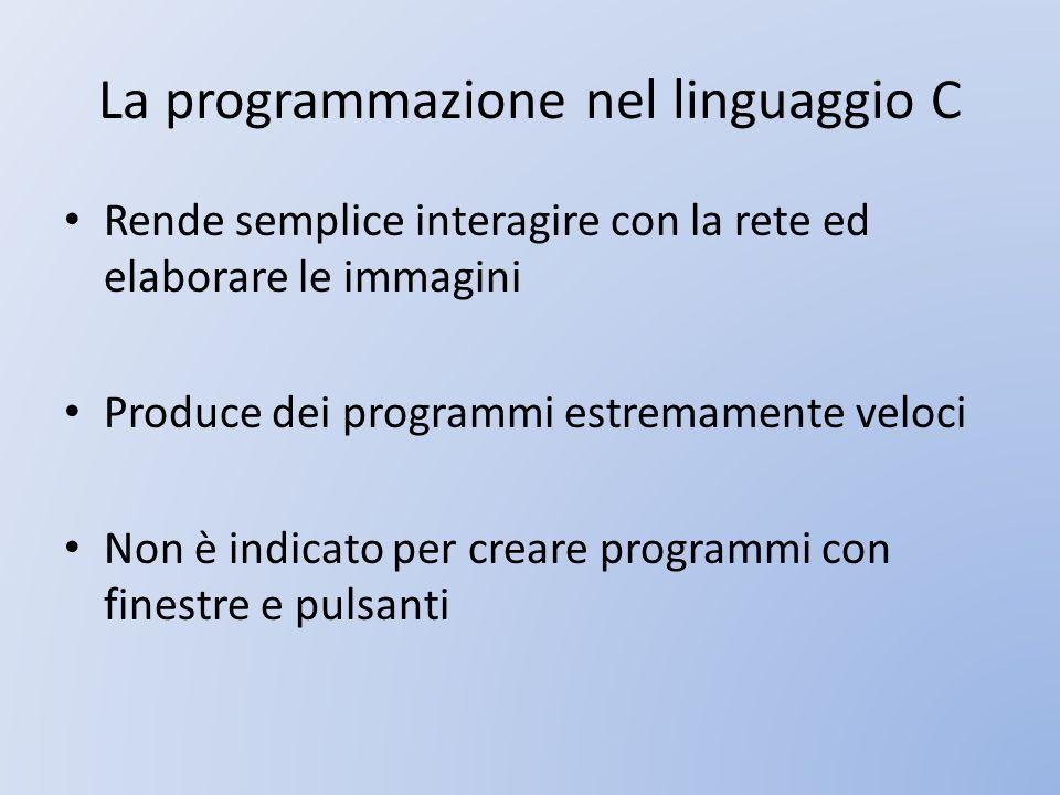 La programmazione nel linguaggio C