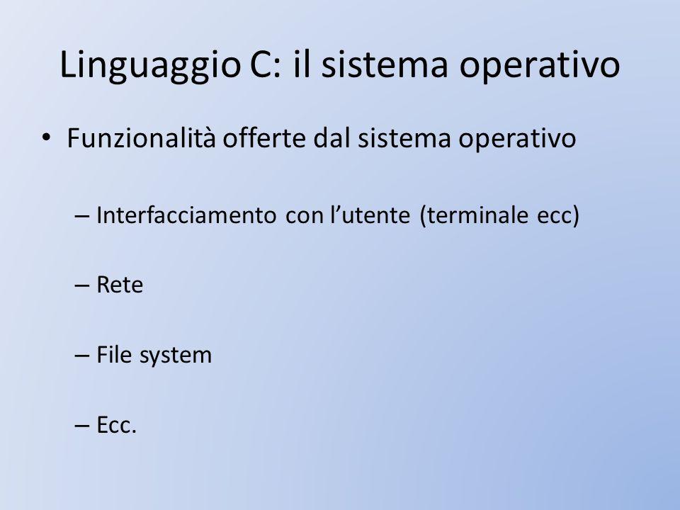 Linguaggio C: il sistema operativo