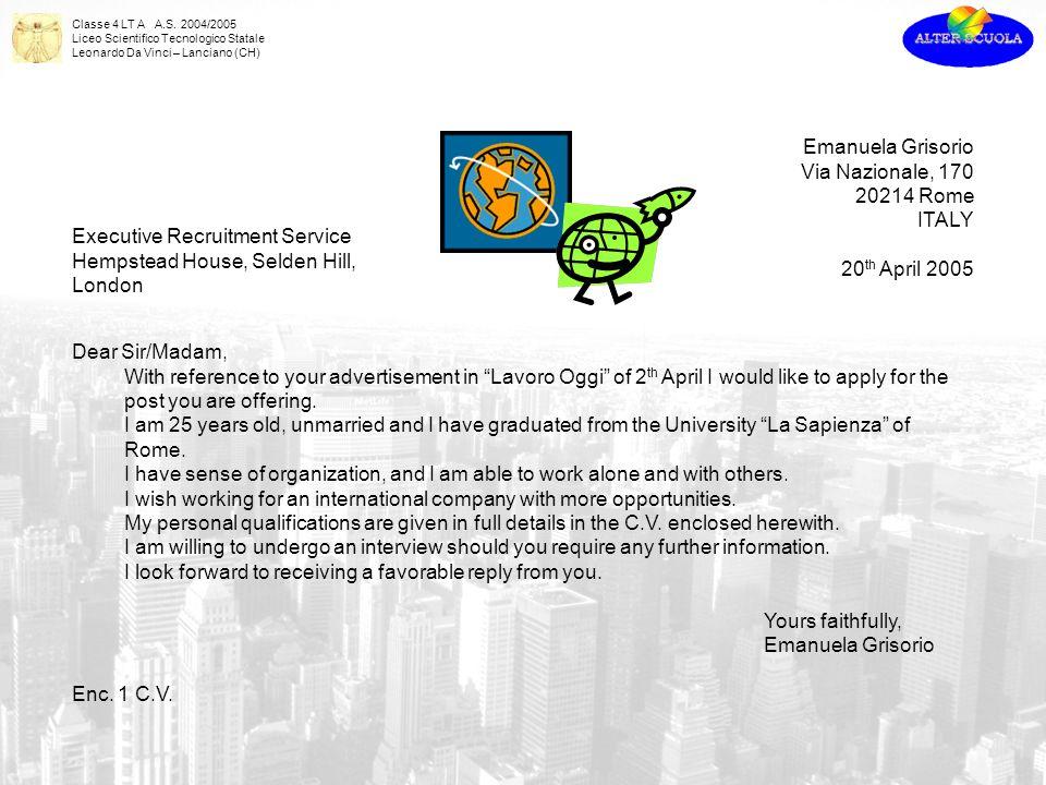 Emanuela GrisorioVia Nazionale, 170. 20214 Rome. ITALY. 20th April 2005. Executive Recruitment Service.