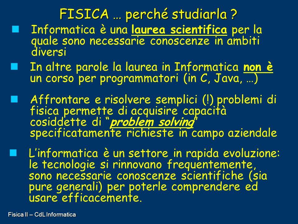 FISICA … perché studiarla
