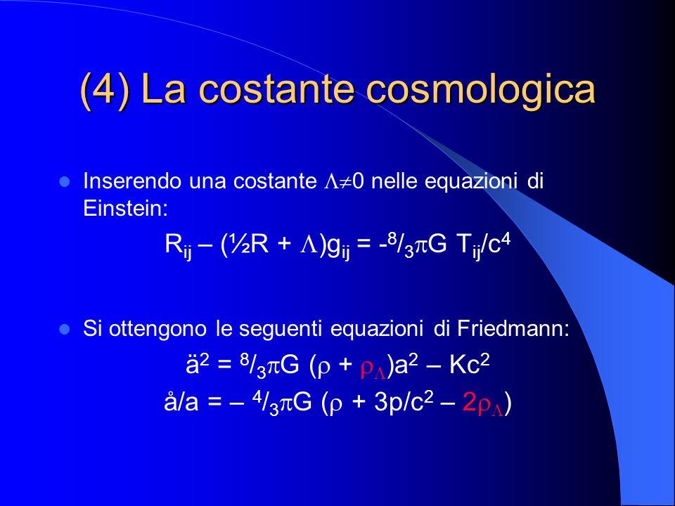 (4) La costante cosmologica