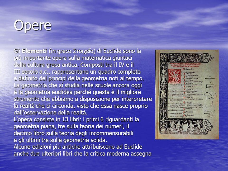 Opere Gli Elementi (in greco Στοιχεῖα) di Euclide sono la