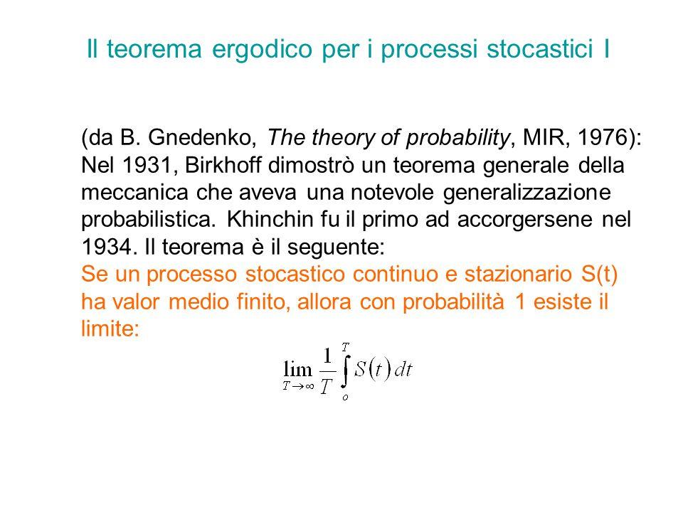 Il teorema ergodico per i processi stocastici I