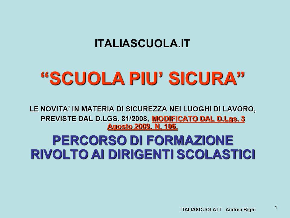ITALIASCUOLA.IT SCUOLA PIU' SICURA LE NOVITA' IN MATERIA DI SICUREZZA NEI LUOGHI DI LAVORO,