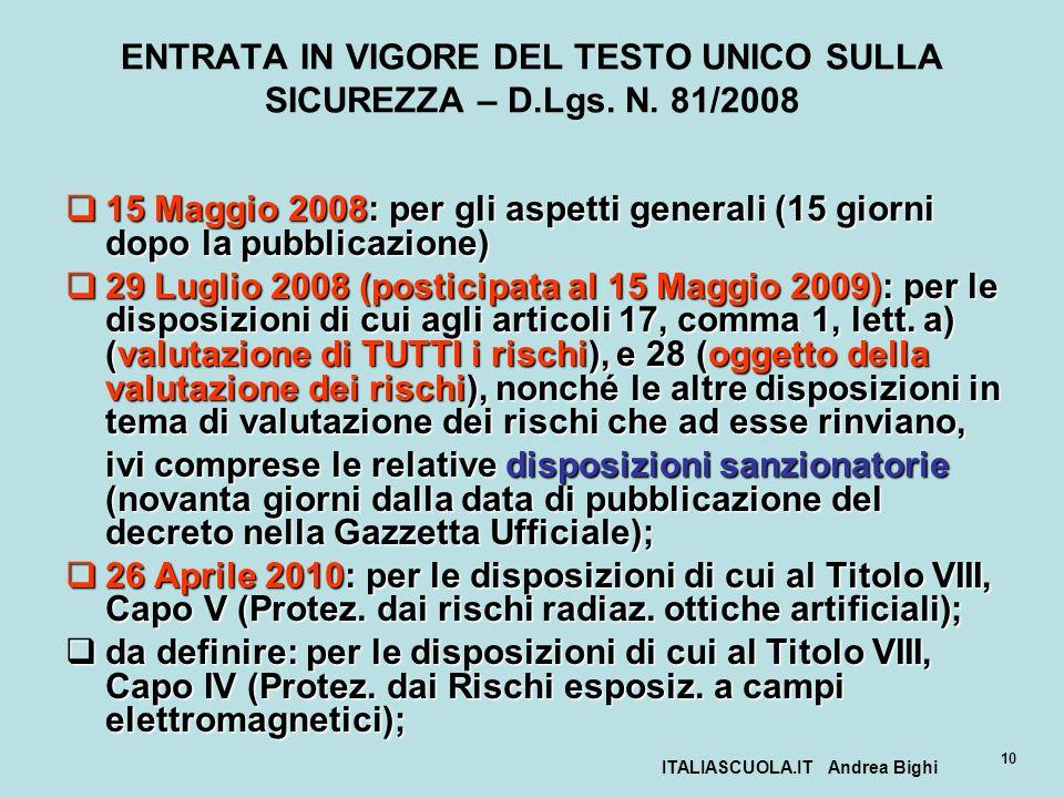 ENTRATA IN VIGORE DEL TESTO UNICO SULLA SICUREZZA – D.Lgs. N. 81/2008