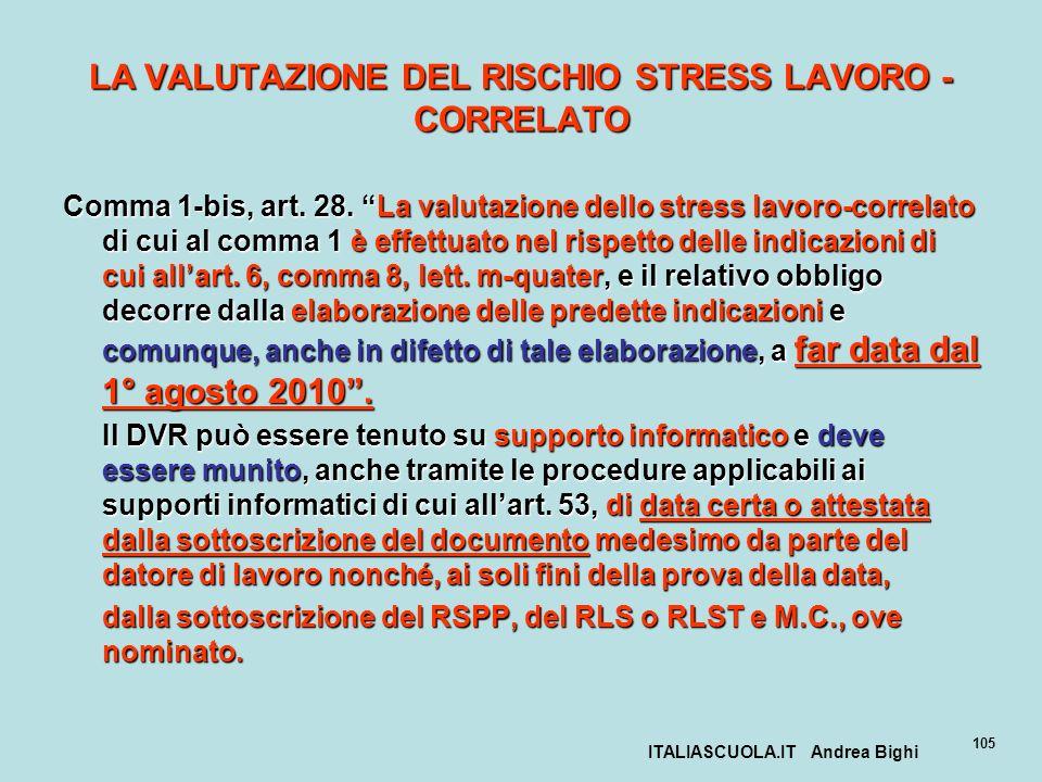 LA VALUTAZIONE DEL RISCHIO STRESS LAVORO - CORRELATO