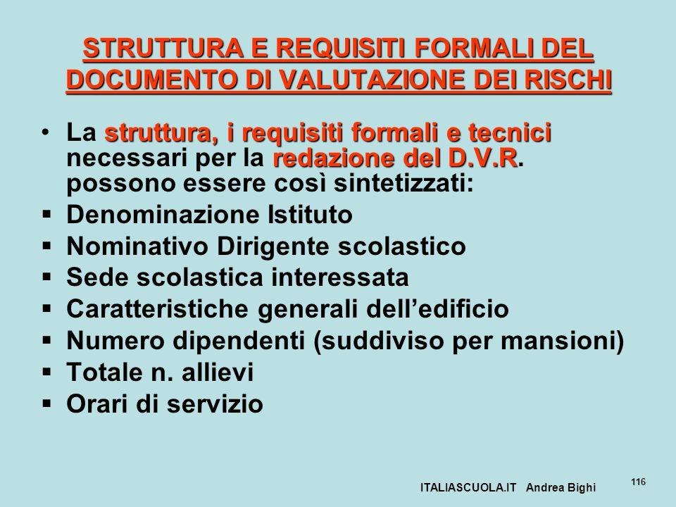 STRUTTURA E REQUISITI FORMALI DEL DOCUMENTO DI VALUTAZIONE DEI RISCHI