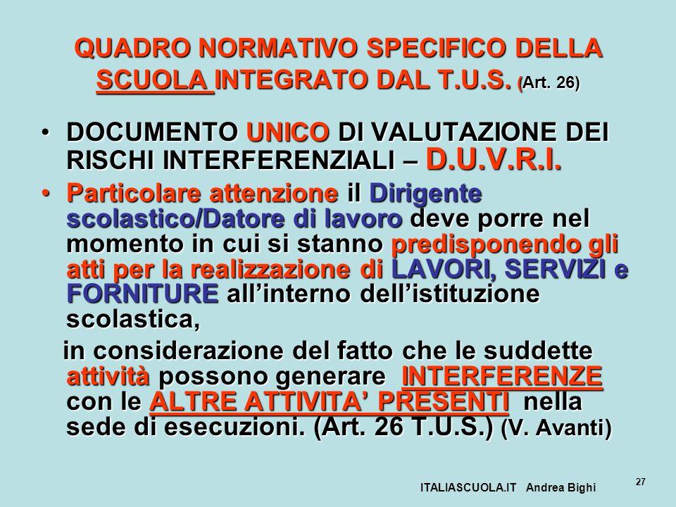 QUADRO NORMATIVO SPECIFICO DELLA SCUOLA INTEGRATO DAL T.U.S. (Art. 26)