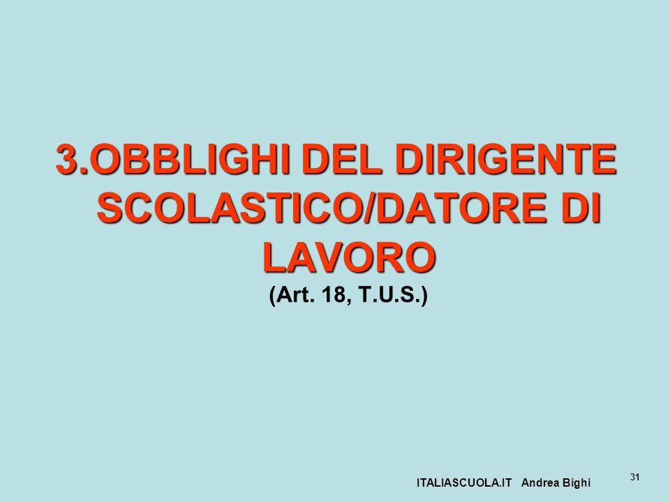 3.OBBLIGHI DEL DIRIGENTE SCOLASTICO/DATORE DI LAVORO (Art. 18, T.U.S.)