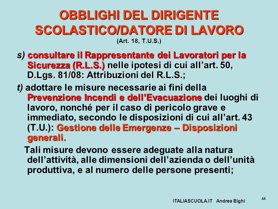 OBBLIGHI DEL DIRIGENTE SCOLASTICO/DATORE DI LAVORO (Art. 18, T.U.S.)