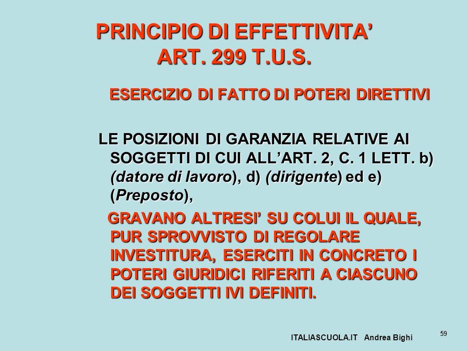 PRINCIPIO DI EFFETTIVITA' ART. 299 T.U.S.