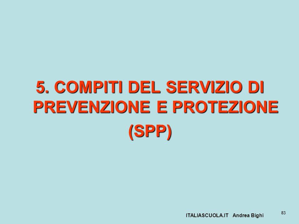 5. COMPITI DEL SERVIZIO DI PREVENZIONE E PROTEZIONE (SPP)
