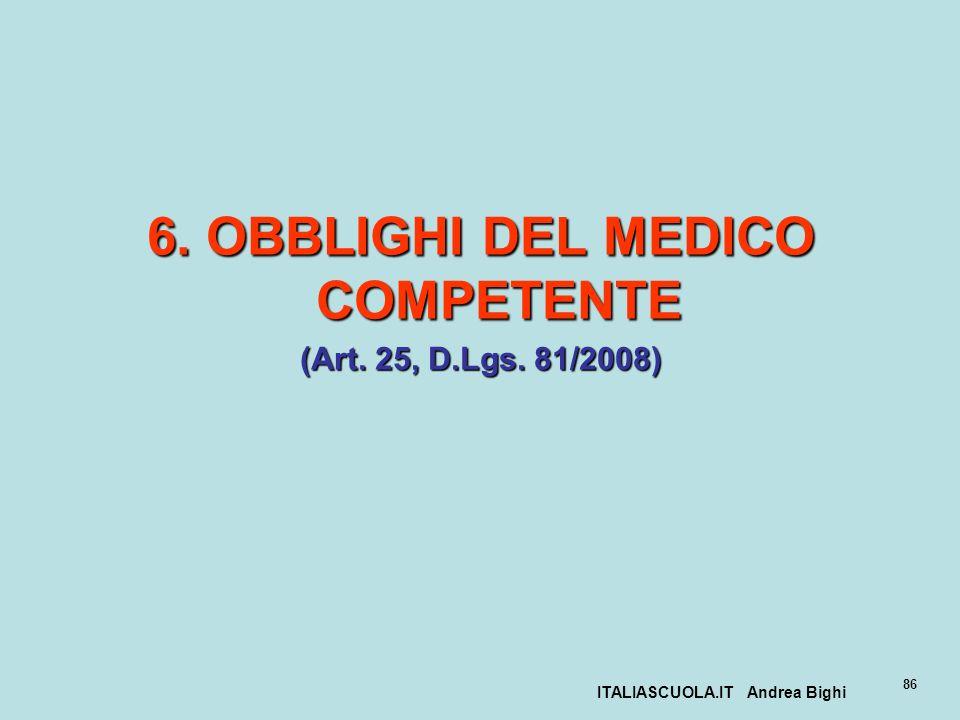 6. OBBLIGHI DEL MEDICO COMPETENTE ITALIASCUOLA.IT Andrea Bighi