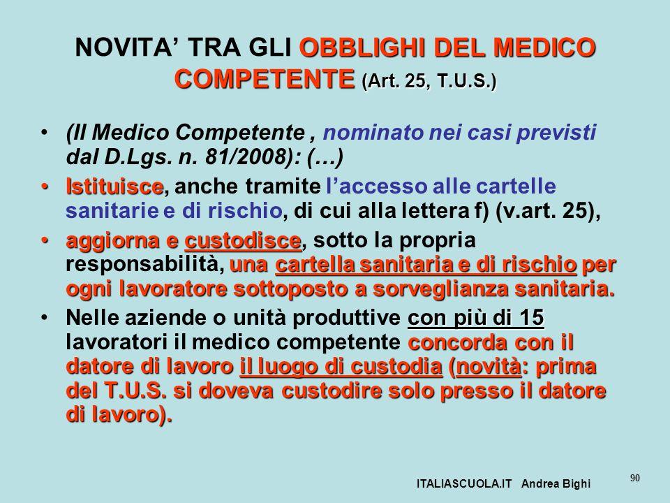 NOVITA' TRA GLI OBBLIGHI DEL MEDICO COMPETENTE (Art. 25, T.U.S.)