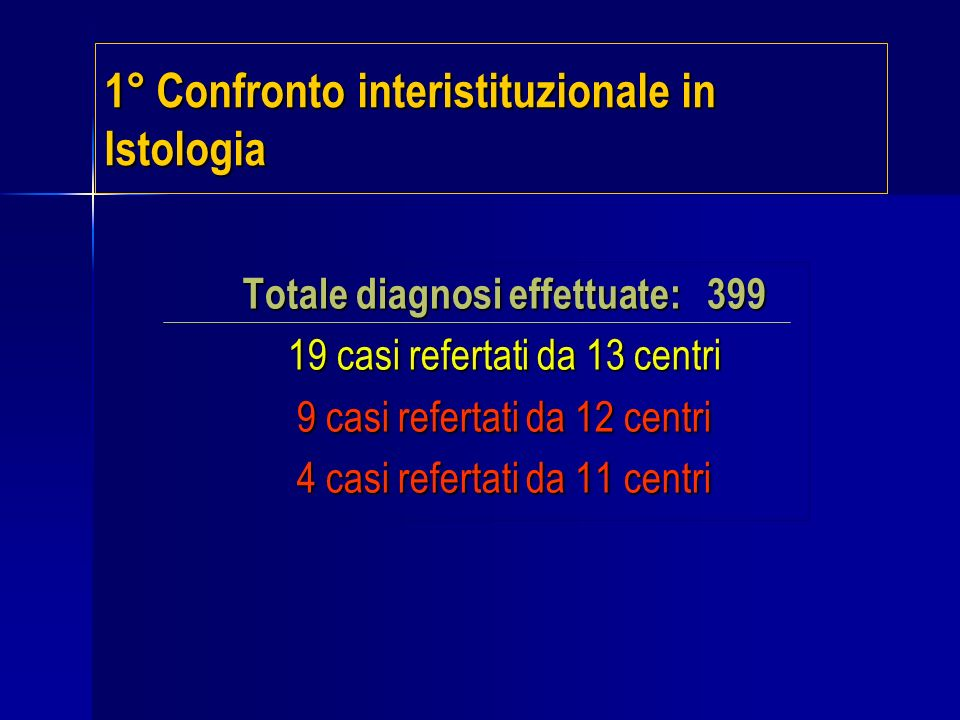 1° Confronto interistituzionale in Istologia