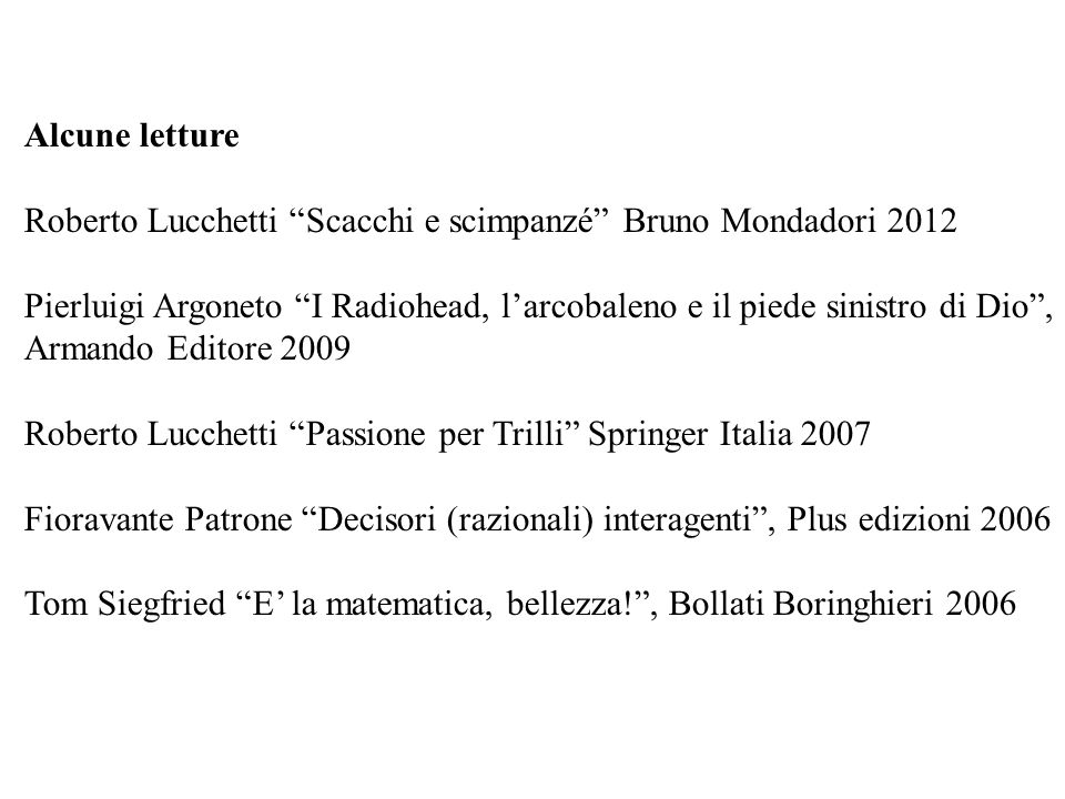 Alcune letture Roberto Lucchetti Scacchi e scimpanzé Bruno Mondadori 2012.