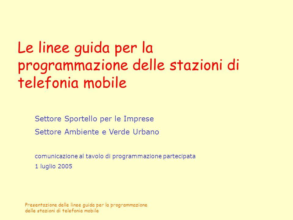 Le linee guida per la programmazione delle stazioni di telefonia mobile