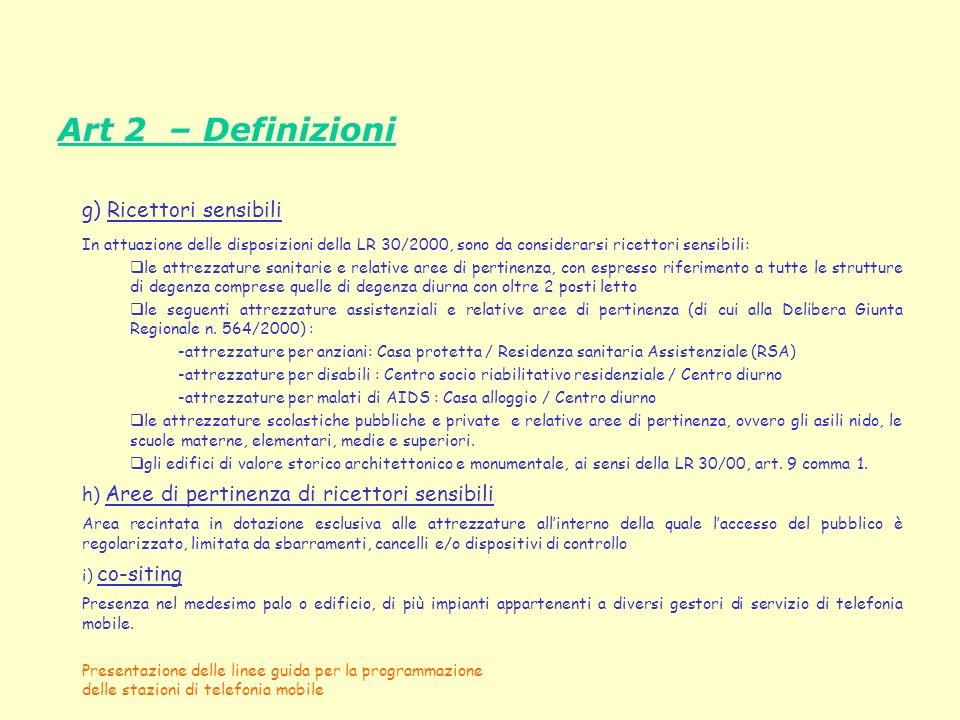 Art 2 – Definizioni g) Ricettori sensibili