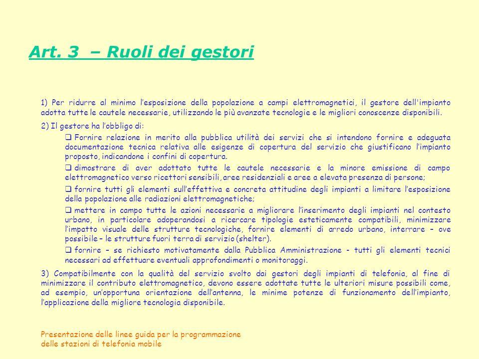 Art. 3 – Ruoli dei gestori