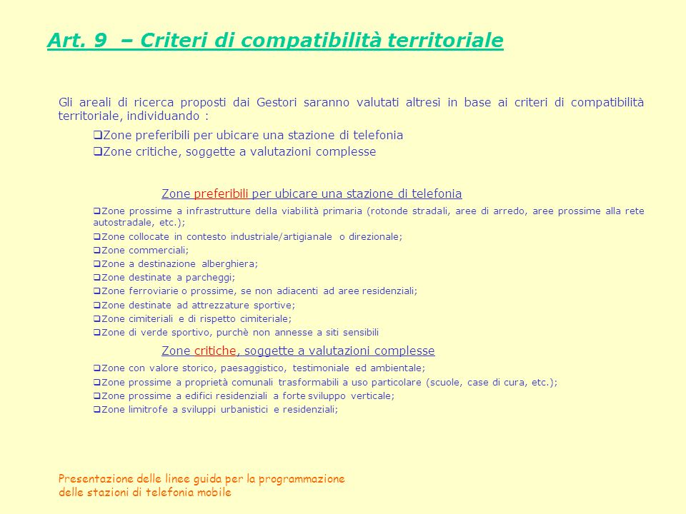 Art. 9 – Criteri di compatibilità territoriale