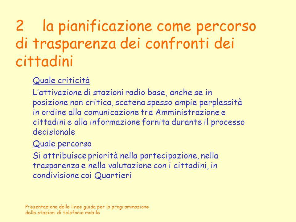 2 la pianificazione come percorso di trasparenza dei confronti dei cittadini