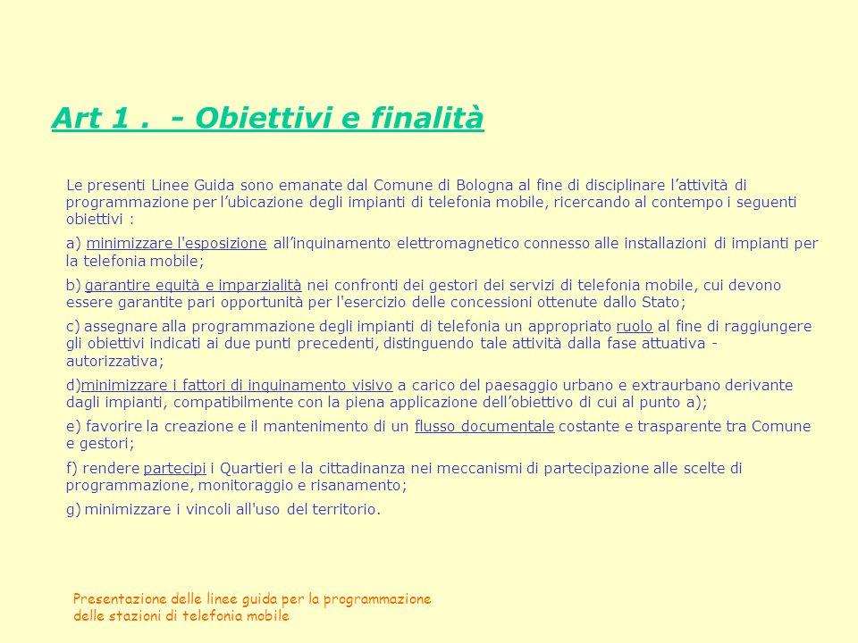 Art 1 . - Obiettivi e finalità