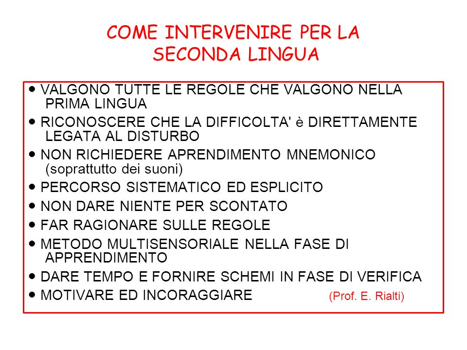 COME INTERVENIRE PER LA SECONDA LINGUA