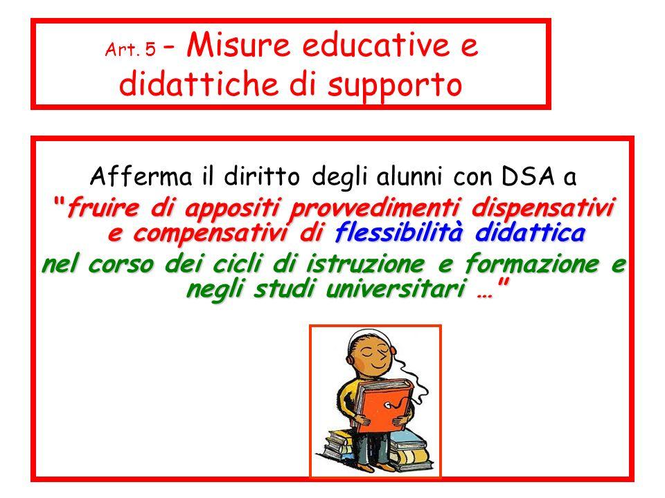 Afferma il diritto degli alunni con DSA a
