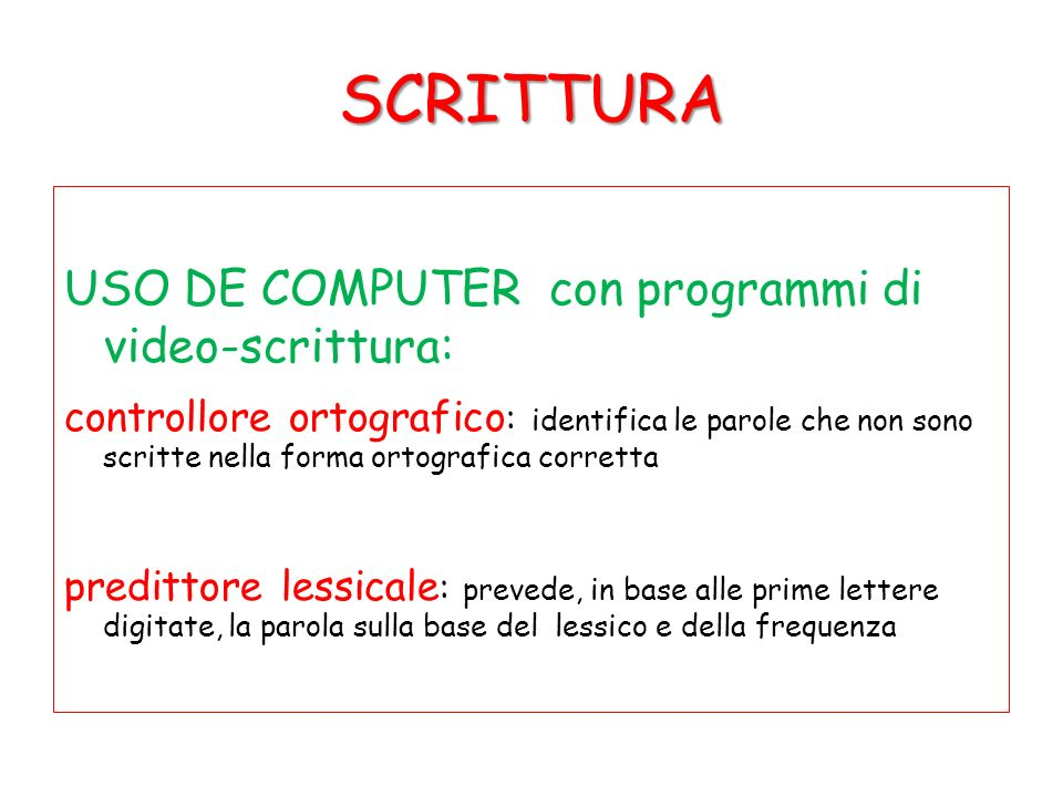 SCRITTURA USO DE COMPUTER con programmi di video-scrittura: