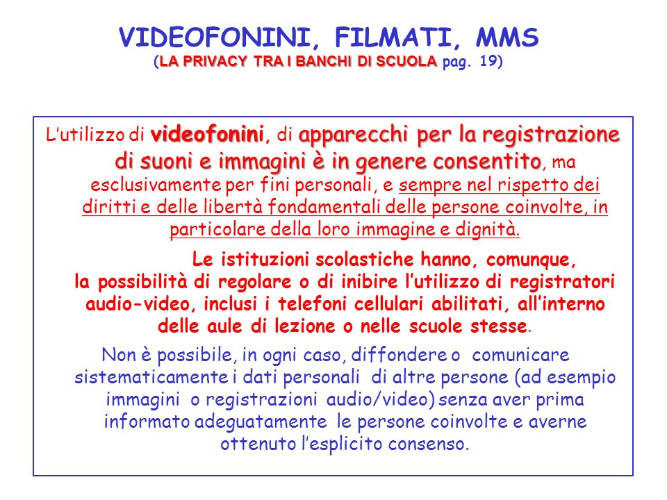 VIDEOFONINI, FILMATI, MMS (LA PRIVACY TRA I BANCHI DI SCUOLA pag. 19)
