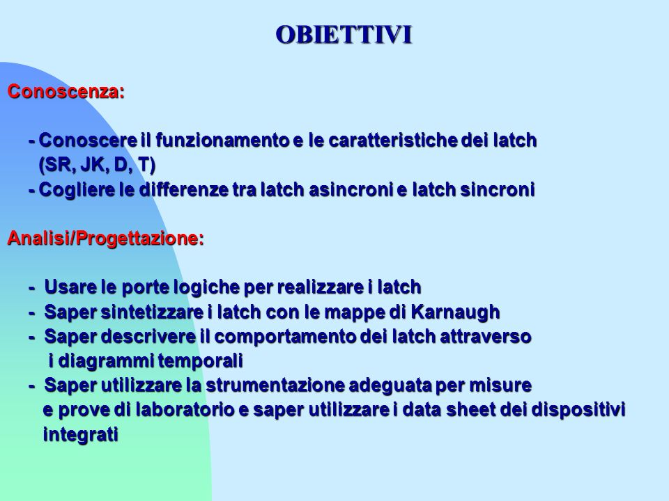 OBIETTIVI Conoscenza: