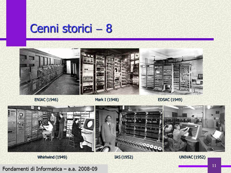 Cenni storici  8 Fondamenti di Informatica – a.a. 2008-09