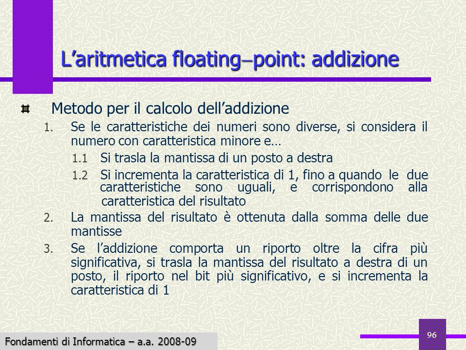 L'aritmetica floatingpoint: addizione