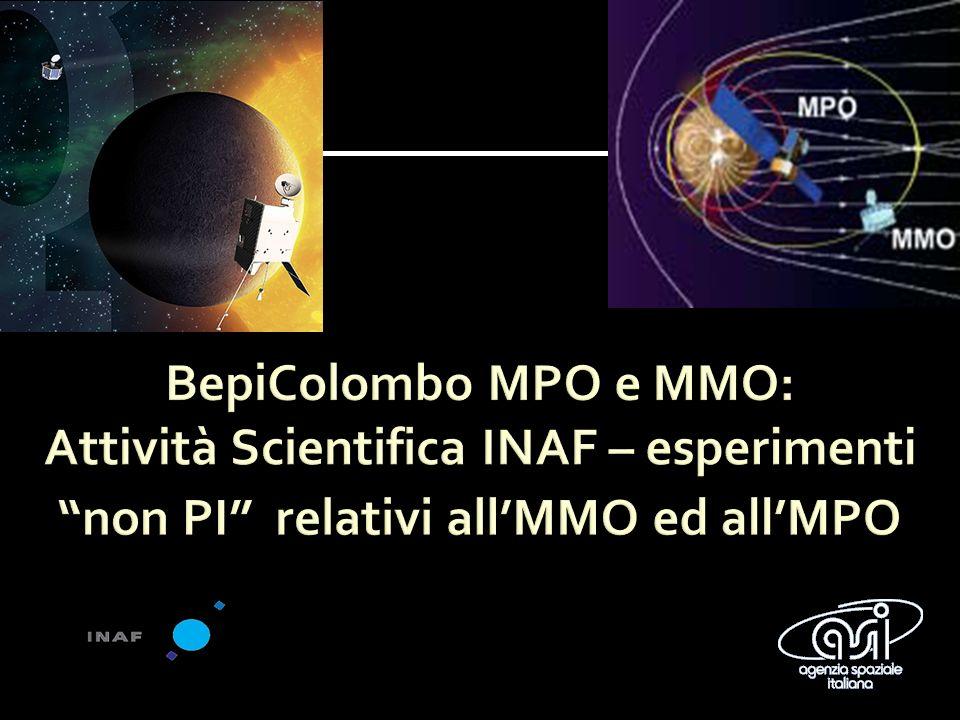 BepiColombo MPO e MMO: Attività Scientifica INAF – esperimenti non PI relativi all'MMO ed all'MPO