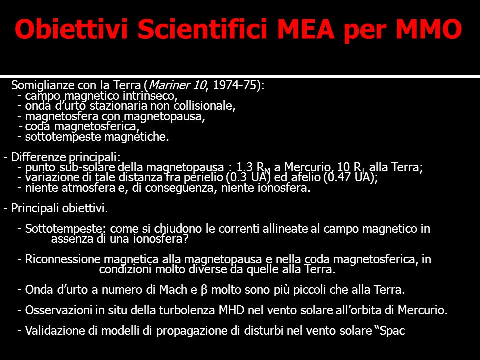 Obiettivi Scientifici MEA per MMO
